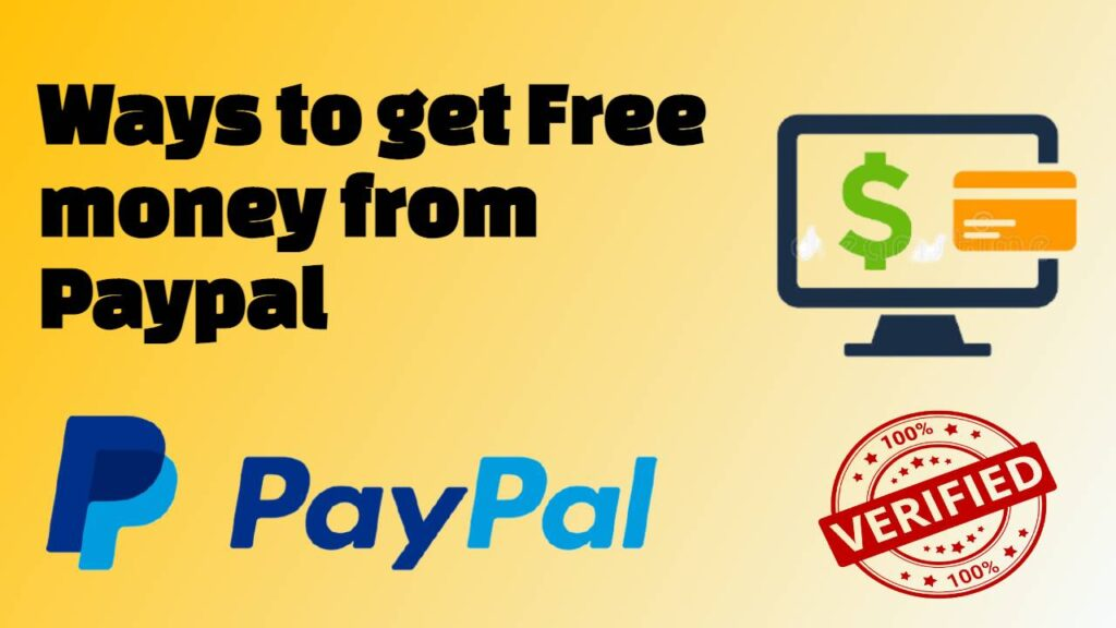 Ways to get Free money from Paypal